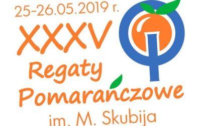 25-26.05.2019 XXXV REGATY POMARAŃCZOWE im. M. SKUBIJA