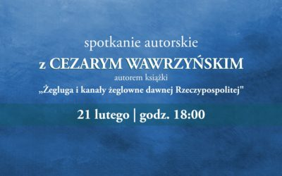 Spotkanie z Cezarym Wawrzyńskim w porcie